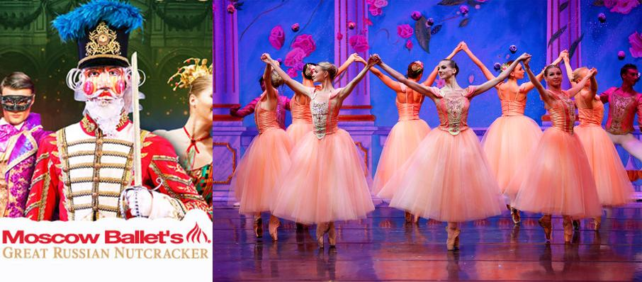 Moscow Ballet's Great Russian Nutcracker at Luther Burbank Center for the Arts