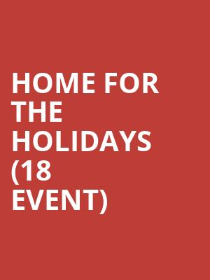 Home for the Holidays (18+ Event) at Punch Line Comedy Club