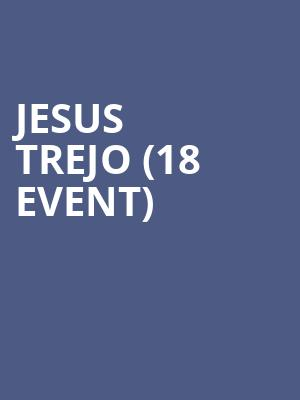 Jesus Trejo (18+ Event) at Punch Line Comedy Club