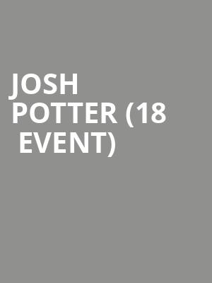 Josh Potter (18+ Event) at Punch Line Comedy Club