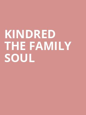 Kindred the Family Soul at Harlows Night Club