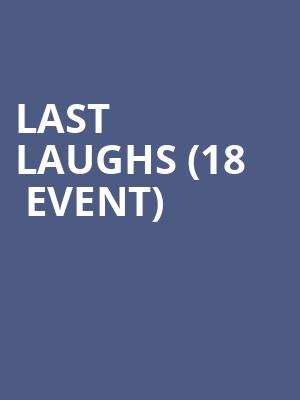 Last Laughs (18+ Event) at Punch Line Comedy Club