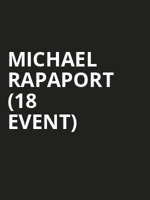 Michael Rapaport (18+ Event) at Punch Line Comedy Club
