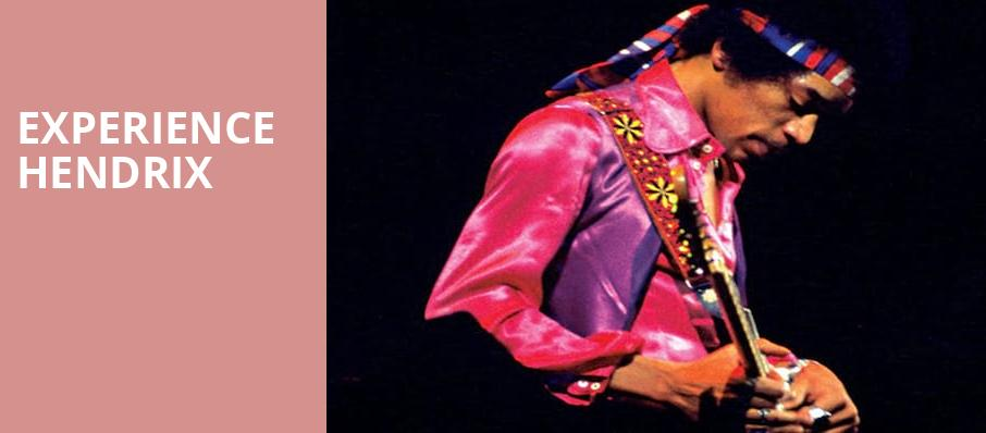 Experience Hendrix, Luther Burbank Center for the Arts, Sacramento